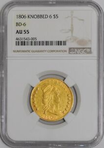 1806 $5 GOLD CAPPED BUST KNOBBED 6 BD 6 938923 1 AU55 NGC