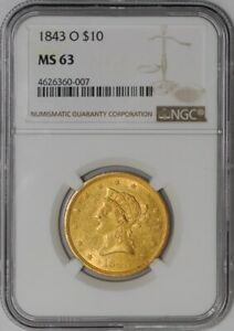 Click now to see the BUY IT NOW Price! 1843 O $10 GOLD LIBERTY MS63 NGC   938199 4