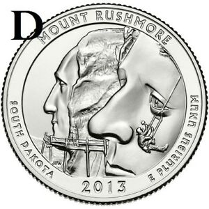 2013 D  UNCIRCULATED  MT. RUSHMORE; SO. DAKOTA ATB QUARTER US QUARTER DOLLAR