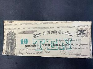 THE STATE OF SOUTH CAROLINA 1872 TEN DOLLARS NO. 7722