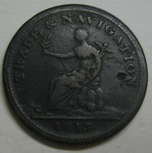 1813 PENNY TOKEN TRADE & NAVIGATION TAKE A LOOK