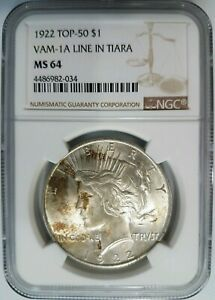 1922 SILVER PEACE DOLLAR NGC MS 64 VAM 1A LINE IN TIARA TOP 50 MINT ERROR TONED