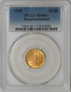 Click now to see the BUY IT NOW Price! 1926 $2 1/2 GOLD SESQUICENTENNIAL MS66  PCGS  936806 54