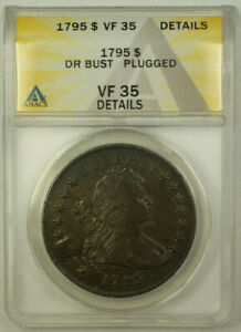1795 DRAPED BUST SILVER DOLLAR $1 COIN ANACS VF 35 DETAILS PLUGGED