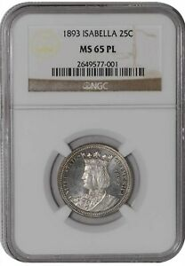 Click now to see the BUY IT NOW Price! 1893 ISABELLA QUARTER 25C MS65 PL PROOF LIKE NGC  942058 1
