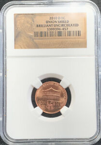 2010 D 1C UNION SHIELD LINCOLN CENT BRILLIANT UNCIRCULATED NGC