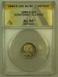 1899 S BARBER DIME 10C ANACS AU 50 DETAILS CLEANED  RS    ERROR HOLDER
