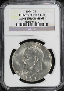 1974 D EISENHOWER IKE DOLLAR NGC MS 63 CURVED CLIP AT 11:00 MINT ERROR