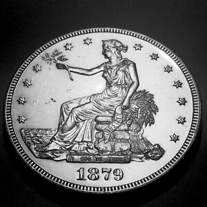 1879 TRADE DOLLAR  CHOICE FLASHY WHITE PROOF MINTAGE ONLY 1541