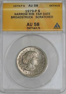 1979 P SUSAN B ANTHONY $ NARROW RIM FAR DATE BROADSTRUCK AU58 DETAILS ANACS