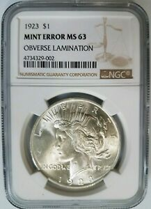 1923 SILVER PEACE DOLLAR NGC MS 63 OBVERSE LAMINATION MINT ERROR LAMINATED COIN
