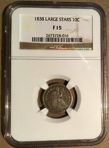 1838 NGC F15 LIBERTY SEATED DIME 10C   LARGE STARS