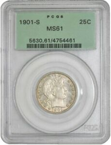 Click now to see the BUY IT NOW Price! 1901 S BARBER QUARTER 25C MS61 GREEN LABEL PCGS 942809 17