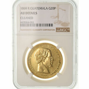 Click now to see the BUY IT NOW Price! [489355] COIN GUATEMALA 20 PESOS 1869 NGC AU DETAILS AU 55 58  GOLD