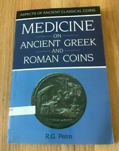 Click now to see the BUY IT NOW Price! MEDICINE ON ANCIENT GREEK AND ROMAN COINS BY RG PENN   PRINTED 1994
