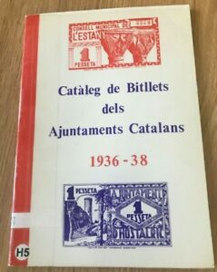 Click now to see the BUY IT NOW Price! CATALEG DE BILLETS DELS AJUNTAMENTS CATALANS 1936 38   PRINTED 1981