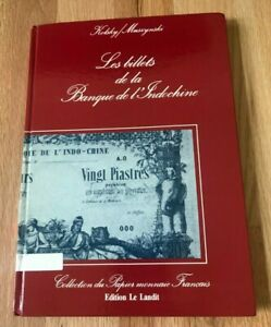 Click now to see the BUY IT NOW Price! LES BILLETS DE LA BANQUE DE L'INDOCHINE BY KOLSKY & MUSZYNSKI   SIGNED 1985