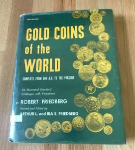 Click now to see the BUY IT NOW Price! GOLD COINS OF THE WORLD 600 AD TO PRESENT BY FRIEDBERG   PRINTED 1980   5TH ED