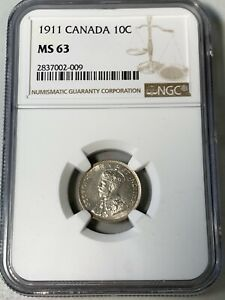 1911 CANADA 10 CENTS NGC MS63 HIGH VALUE