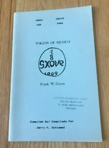 Click now to see the BUY IT NOW Price! TOKENS OF MEXICO FRANK W GROVE   BOOK BY JERRY SCHIMMEL   PRINTED 1994