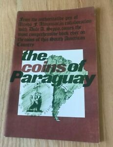 Click now to see the BUY IT NOW Price! THE COINS OF PARAGUAY BY DALE SEPPA & ALCEDO ALMANZAR   PRINTED 1971