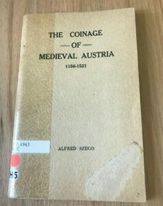 Click now to see the BUY IT NOW Price! THE COINAGE OF MEDIEVAL AUSTRIA 1156 1521 BY ALFRED SZEGO   PRINTED 1970
