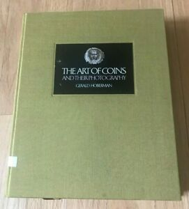 Click now to see the BUY IT NOW Price! THE ART OF COINS AND THEIR PHOTOGRAPHY BY GERALD HOBERMAN   PRINTED 1982