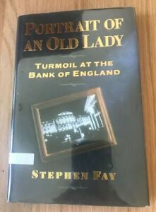 Click now to see the BUY IT NOW Price! PORTRAIT OF AN OLD LADY: TURMOIL AT BANK OF ENGLAND BY STEPHEN FAY   1987