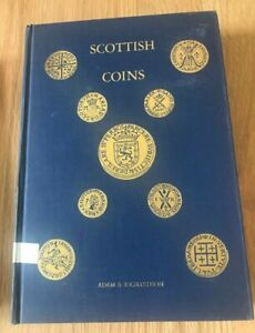 Click now to see the BUY IT NOW Price! SCOTTISH COINS BY ADAM RICHARDSON   PRINTED 1977   LIMITED TO 2000 COPIES