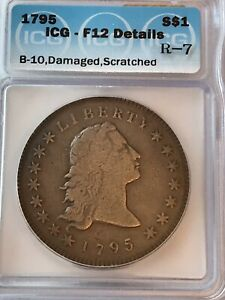 1795 FLOWING HAIR DOLLAR B 10  SUPER  R 7 ICG F DETAILS 12 KNOWN