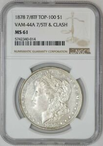 Click now to see the BUY IT NOW Price! 1878 7/8TF MORGAN DOLLAR $ TOP 100 VAM 44A 7/5TF & CLASH MS61 NGC 942532 23