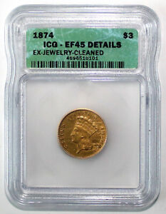 1874 US $3 GOLD INDIAN PRINCESS ICG EF45 DETAILS EX JEWELRY BETTER DATE