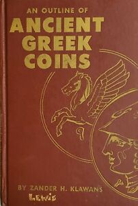 BEGINNER'S BOOK   AN OUTLINE OF ANCIENT GREEK COINS BY ZANDER H. KLAWANS