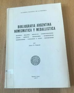 Click now to see the BUY IT NOW Price! BIBLIOGRAFIA ARGENTINA NUMISMATICA Y MEDALLISTICA BY JORGE FERRARI  PRINTED 1977