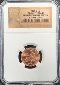2009 D 1C LINCOLN FORMATIVE YEARS BRILLIANT UNCIRCULATED NGC