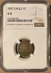 1857 NGC G4 FLYING EAGLE CENT 1C