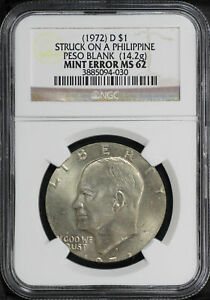 Click now to see the BUY IT NOW Price!  1972  D EISENHOWER DOLLAR STRUCK ON A PHILIPPINE PESO BLANK NGC MS 62