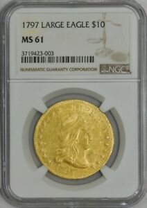 1797 $10 GOLD CAPPED BUST LARGE EAGLE MS61 NGC 943441 1