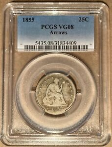 1855 PCGS VG08 LIBERTY SEATED QUARTER WITH ARROWS