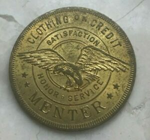 Click now to see the BUY IT NOW Price! MENTER CLOTHING ON CREDIT $1 ONE DOLLAR TRADE TOKEN