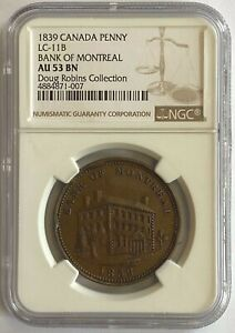 Click now to see the BUY IT NOW Price! CANADA BANK OF MONTREAL SIDE VIEW PENNY 1839 LC11B   NGC AU53 BN   EX ROBINS