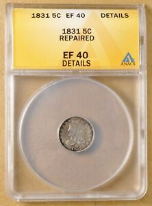 1831 CAPPED BUST HALF DIME ANACS EF 40 DETAILS
