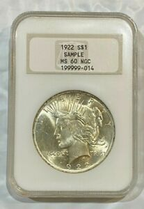 1922 S$1  SILVER PEACE DOLLAR COIN SAMPLE NGC MS60