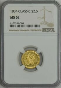 1834 $2 1/2 GOLD CLASSIC HEAD $2.5 MS61 NGC 943816 2
