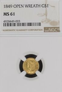 1849 OPEN WREATH $1 GOLD COIN NGC MS61