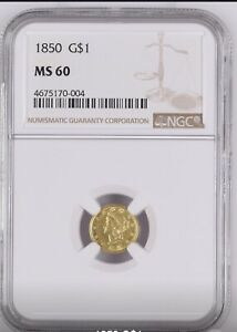 1850 $1 GOLD COIN NGC MS60