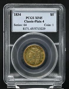 1834 $5 PLAIN 4 CLASSIC HEAD HALF EAGLE PCGS XF45   KEY DATE   NICE DETAIL