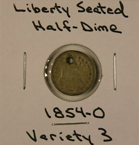 1854 O LIBERTY SEATED SILVER HALF DIME VARIETY 3 ARROWS AT DATE PRICE REDUCED