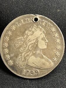 1799 DRAPED BUST SILVER DOLLAR HERALDIC EAGLE ABOUT XF HOLED NICE ORIGINAL TYPE