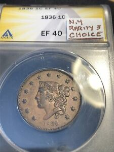 1836 LARGE CENT N.4 RARITY 3 ANACS EF40 .LOOKS UNDER GRADED LOVELY CHOICE PATINA